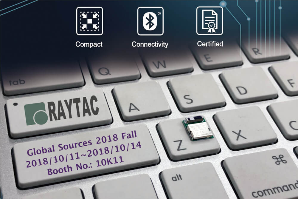 Raytac_Global Sources 2018 Fall Exhibition_Hong Kong
